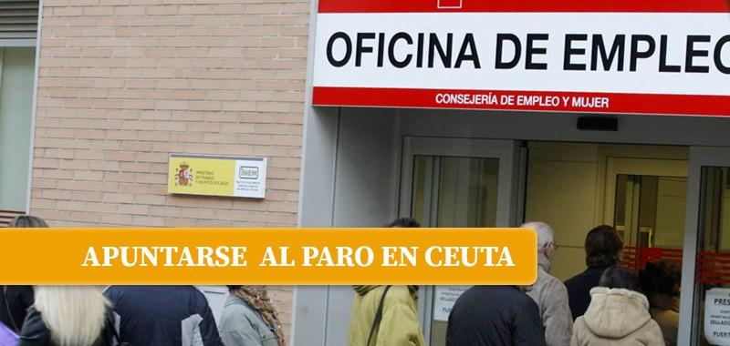Apuntarse Paro Ceuta